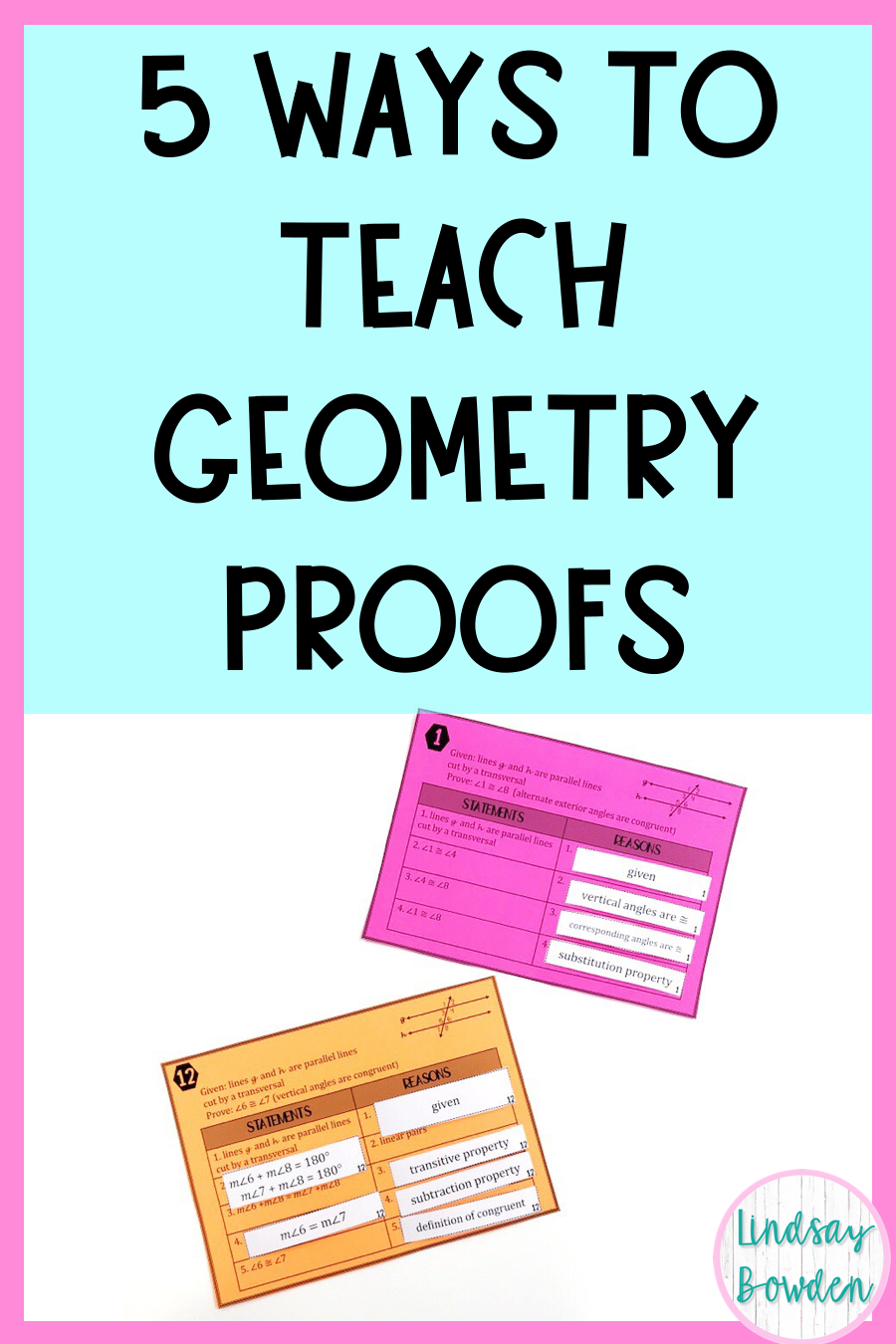 25 Ways to Teach Geometry Proofs - Lindsay Bowden With Regard To Geometry Worksheet Beginning Proofs
