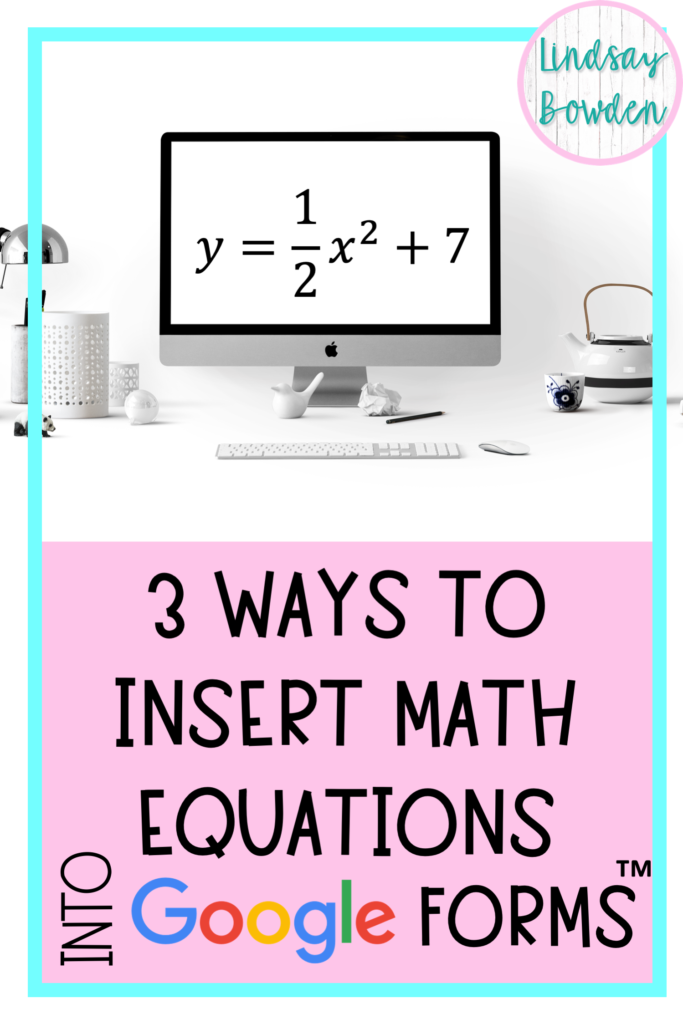 math-into-google-forms